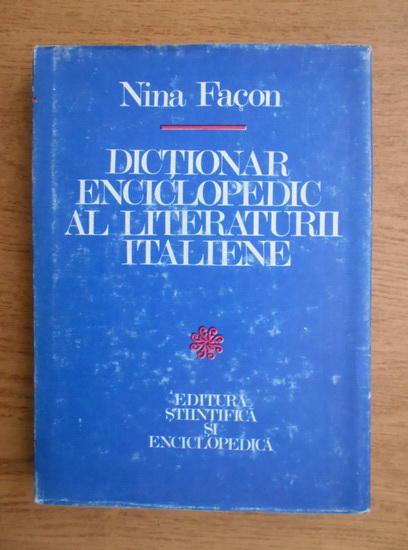 Anticariat: Nina Facon - Dictionar enciclopedic al literaturii italiene