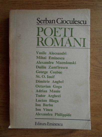 Anticariat: Serban Cioculescu - Poeti romani