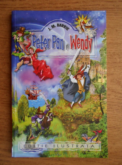 Anticariat: J. M. Barrie - Peter Pan si Wendy