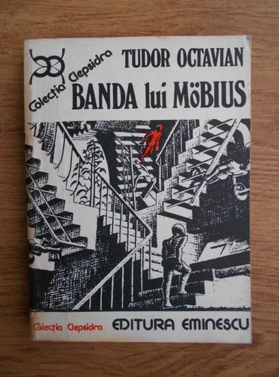 Anticariat: Tudor Octavian - Banda lui Mobius