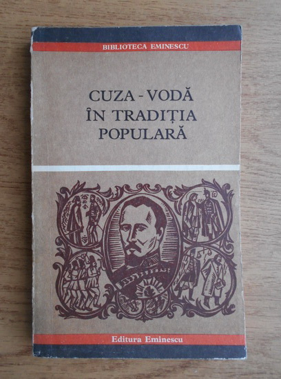 Anticariat: V. Adascalitei - Cuza-Voda in traditia populara