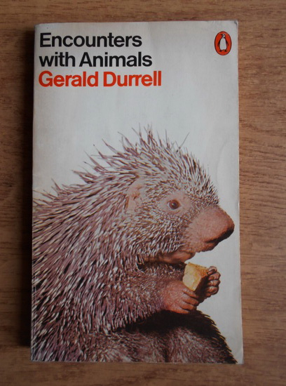 Anticariat: Gerald Durrell - Encounters with animals