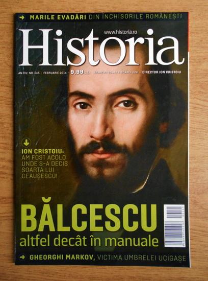 Anticariat: Revista Historia. Balcescu altfel decat in manuale, anul XIV, nr. 145, februarie 2014