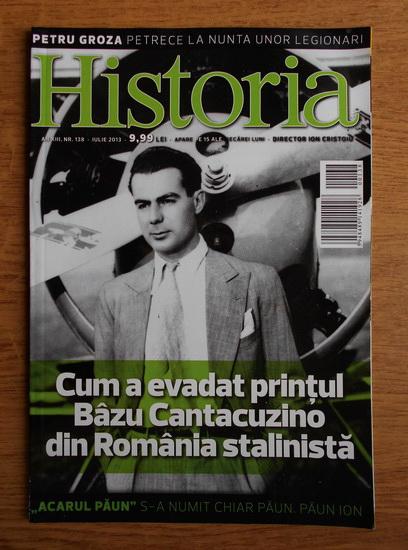 Anticariat: Revista Historia. Cum a evadat printul Bazu Cantacuzino din Romania stalinista, an XIII, nr. 138, iulie 2013