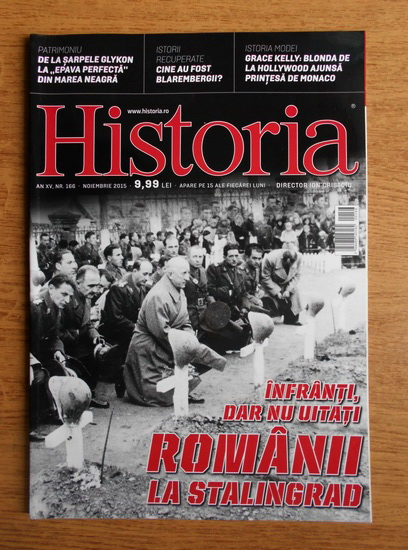 Anticariat: Revista Historia. Romanii la Stalingrad, anul XV, nr. 166, noiembrie 2015