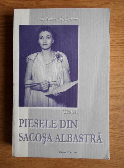 Anticariat: Tina Ionescu Demetrian - Piesele din sacosa albastra