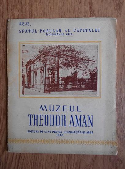 Anticariat: Muzeul Theodor Aman