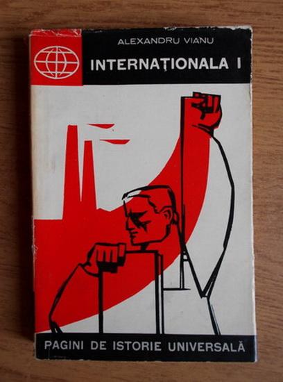 Anticariat: Alexandru Vianu - Internationala I