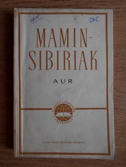 Anticariat: D. N. Mamin-Sibiriak - Aur