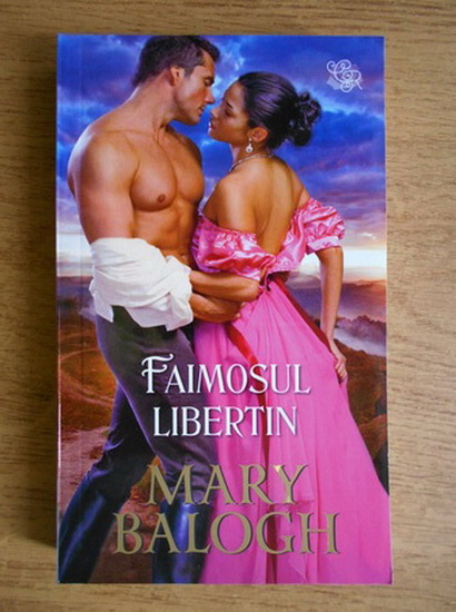 Anticariat: Mary Balogh - Faimosul libertin