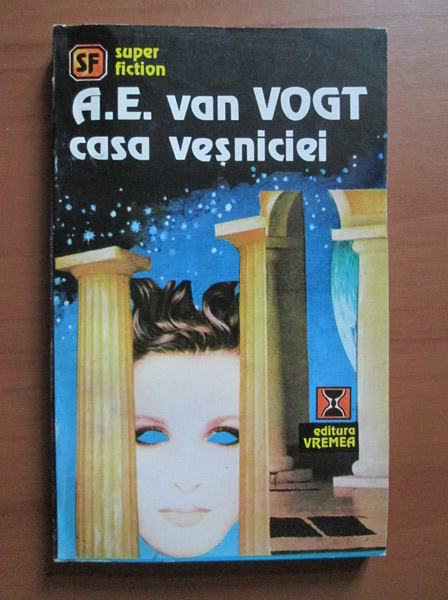 Anticariat: A. E. van Vogt - Casa vesniciei