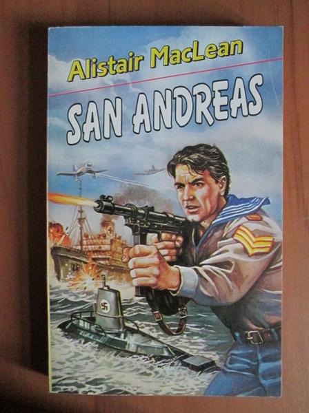 Anticariat: Alistair MacLean - San Andreas