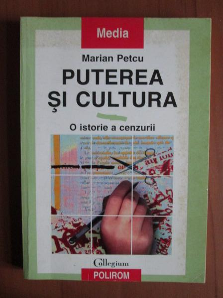 Anticariat: Marian Petcu - Puterea si cultura