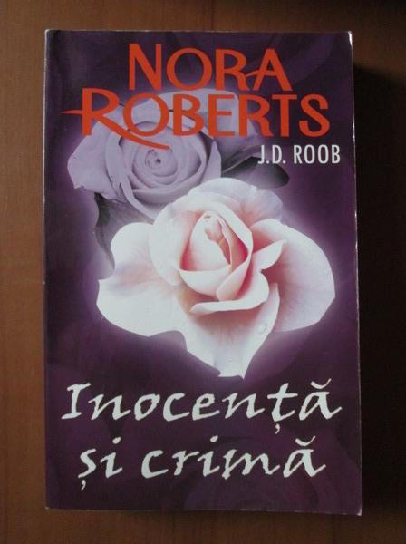 Anticariat: Nora Roberts - Inocenta si crima