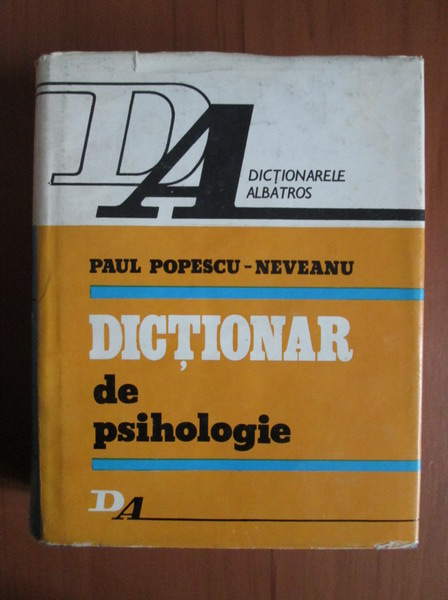 Anticariat: Paul Popescu Neveanu - Dictionar de psihologie