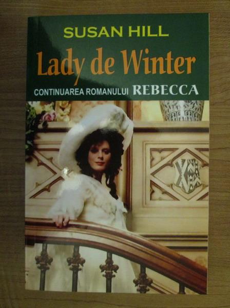 Anticariat: Susan Hill - Lady de Winter