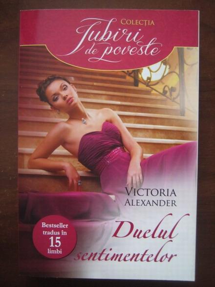 Anticariat: Victoria Alexander - Duelul sentimentelor