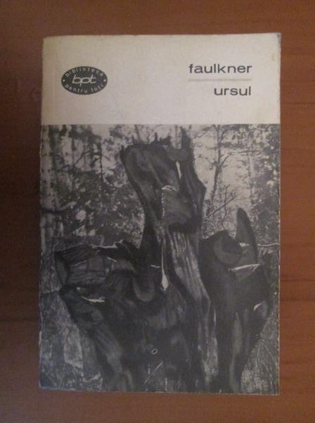 Anticariat: William Faulkner - Ursul (nuvele)