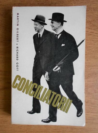 Anticariat: Martin Gilbert - Conciliatorii