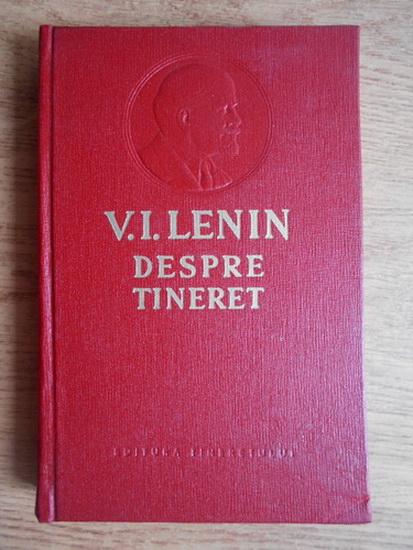 Anticariat: Vladimir Ilici Lenin - Despre tineret