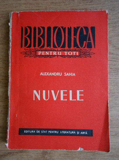 Anticariat: Alexandru Sahia - Nuvele