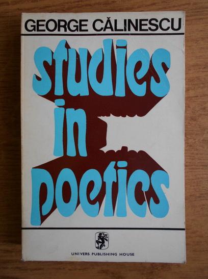 Anticariat: George Calinescu - Studies in poetics