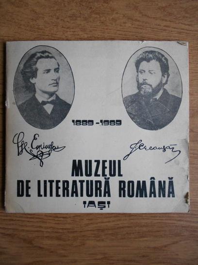 Anticariat: Muzeul de literatura romana. 1889-1989