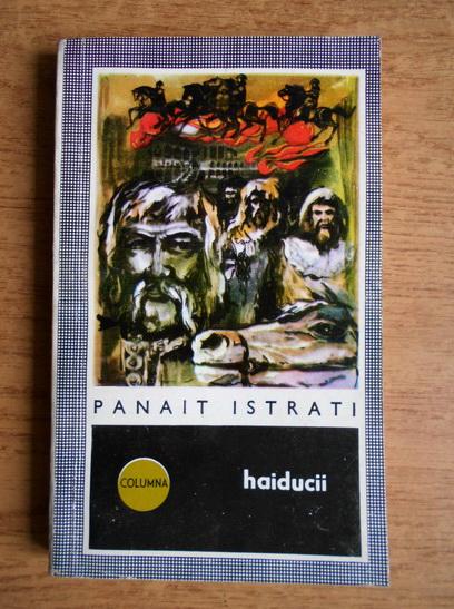 Anticariat: Panait Istrati - Haiducii
