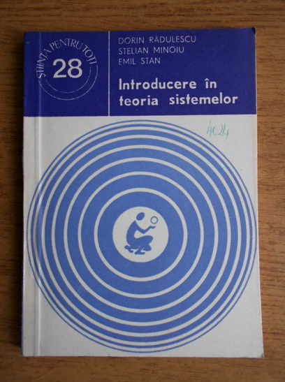 Anticariat: Dorin Radulescu, Stelian Minoiu, Emil Stan - Introducere in teoria sistemelor