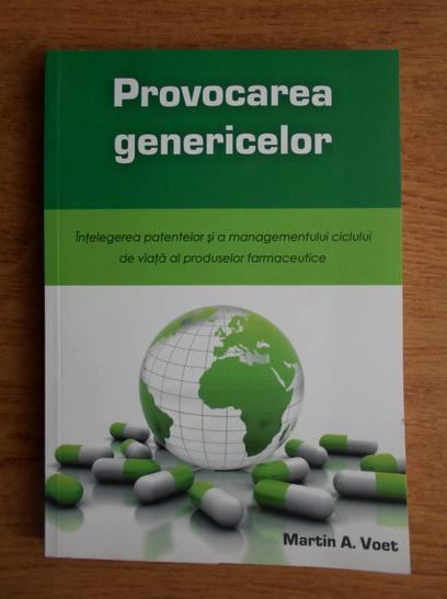 Anticariat: Martin A. Voet - Provocarea genericelor