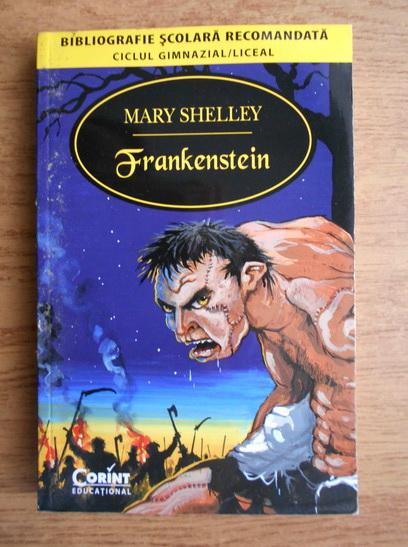 Anticariat: Mary Shelley - Frankenstein