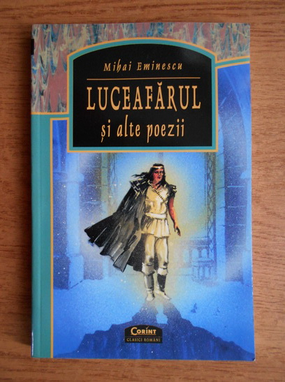 Anticariat: Mihai Eminescu - Luceafarul si alte poezii