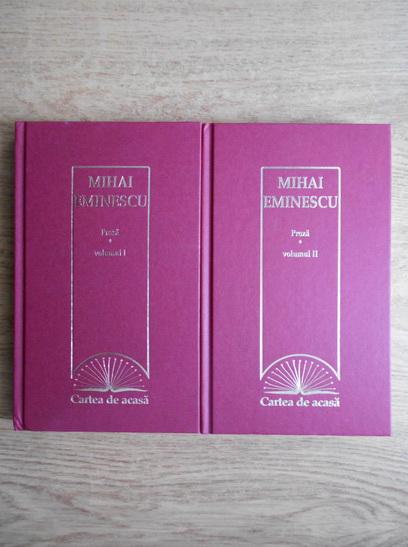 Anticariat: Mihai Eminescu - Proza (2 volume)