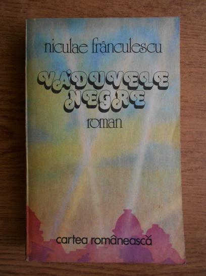 Anticariat: Niculae Franculescu - Vaduvele negre
