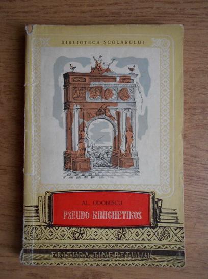 Anticariat: Alexandru Odobescu - Pseudo-kinighetikos