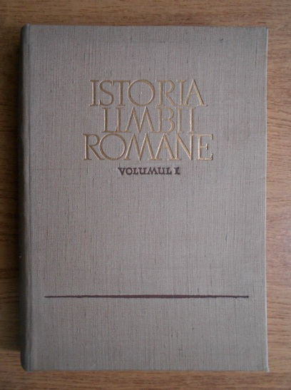 Anticariat: Alexandru Rosetti - Istoria limbii romane (volumul 1)