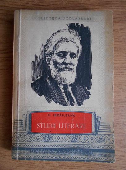 Anticariat: C. Ibraileanu - Studii literare