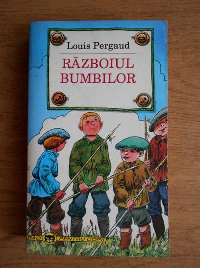 Anticariat: Louis Pergaud - Razboiul bumbilor