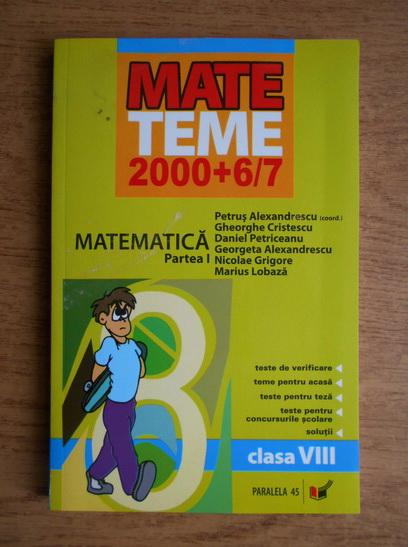 Anticariat: Petrus Alexandrescu - Matematica pentru clasa a VIII-a, partea I