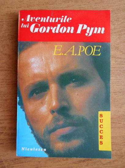 Anticariat: Edgar Allan Poe - Aventurile lui Gordon Pym