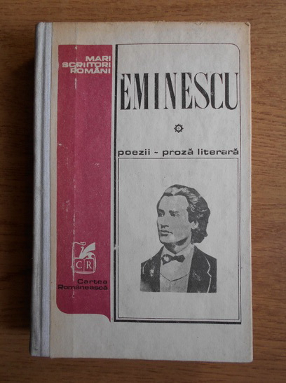 Anticariat: Mihai Eminescu - Poezii, proza literara
