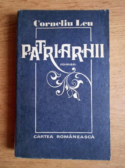 Anticariat: Corneliu Leu - Patriarhii