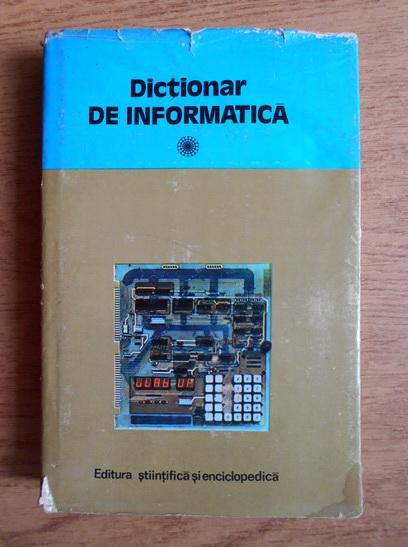 Anticariat: Dictionar de informatica