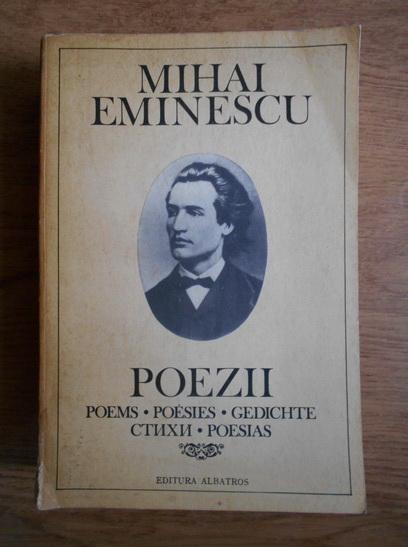 Anticariat: Mihai Eminescu - Poezii (editie in romana, engleza, franceza, germana, spaniola si rusa)
