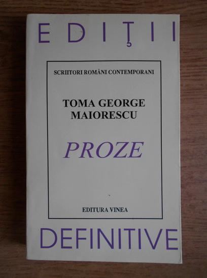 Anticariat: Toma George Maiorescu - Proze