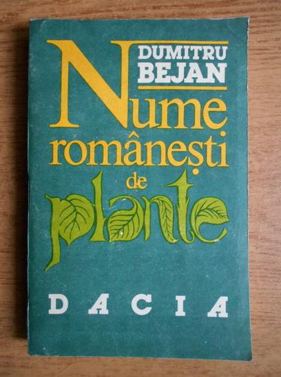 Anticariat: Dumitru Bejan - Nume romanesti de plante