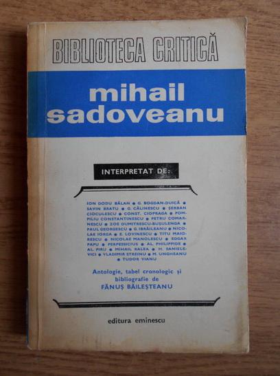 Anticariat: Fanus Bailesteanu - Mihail Sadoveanu