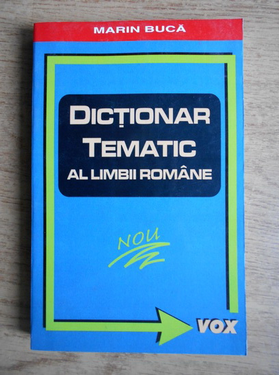 Anticariat: Marin Buca - Dictionar tematic al limbii romane