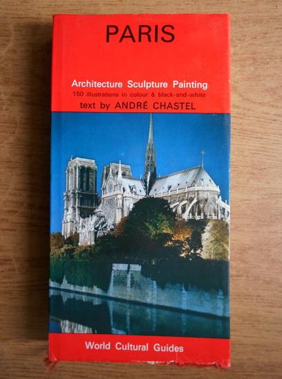 Anticariat: Andre Chastel - Paris