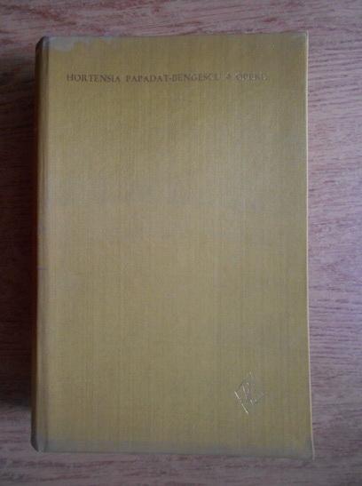 Anticariat: Hortensia Papadat Bengescu - Opere (volumul 3)